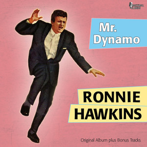 Mr. Dynamo (Original Album Plus Bonus Tracks)