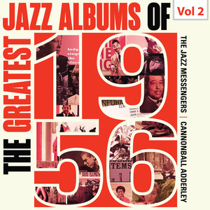 The Greatest Jazz Albums of 1956, Vol. 2