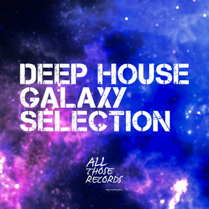 Deep House Galaxy Selection Albumcover