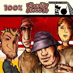 100% Charlie Brown Jr - Abalando A Sua Fábrica Albumcover