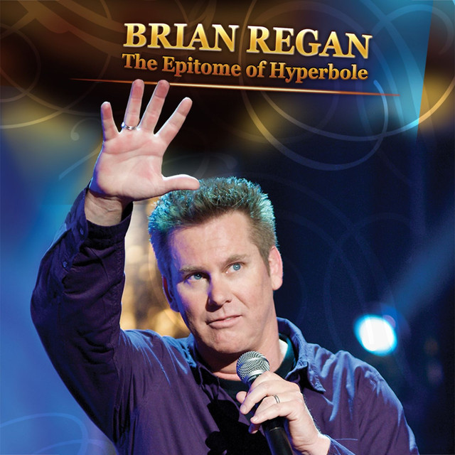 Album cover for The Epitome of Hyperbole by Brian Regan