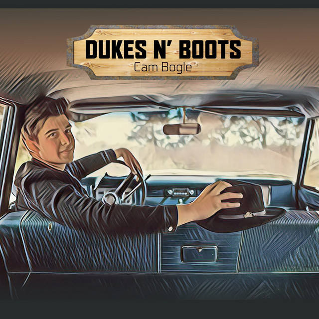 "Listen to ""Dukes N' Boots"" by Cam Bogle on Country Rock Indie Music"