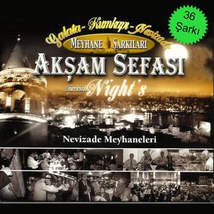 Akşam Sefası Nevizade Meyhaneleri Albümü