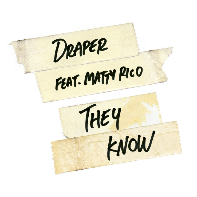 They Know (feat. Matty Rico)
