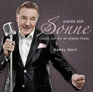 Karel Gott - Hinter der Sonne - Lieder, die ich im Herzen trage