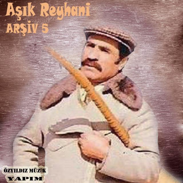 Aşık Reyhani, Vol. 5