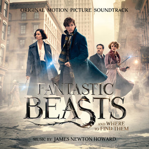 Fantastic Beasts and Where to Find Them (Original Motion Picture Soundtrack) album