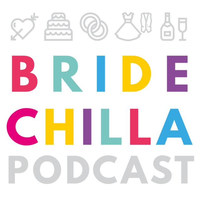Bridechilla Wedding Planning Podcast On Spotify
