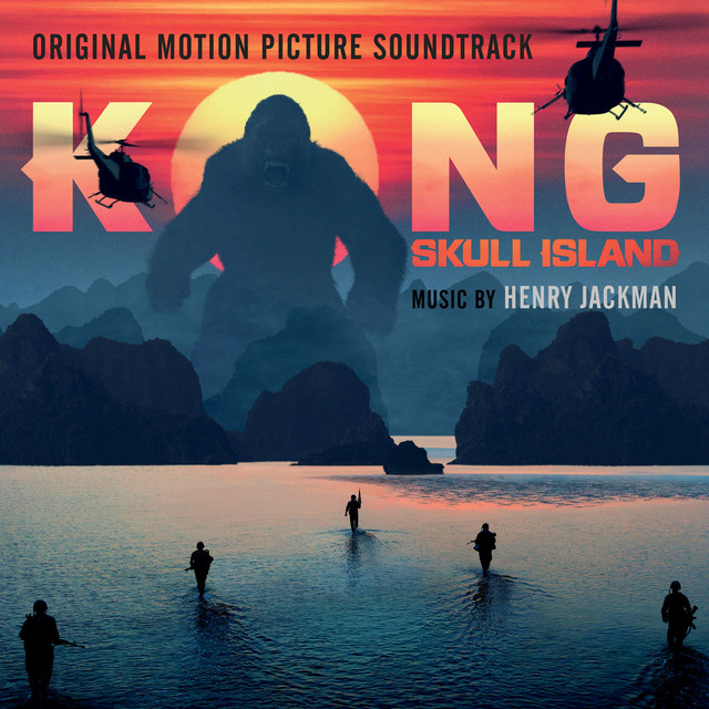 Kong: Skull Island - Original Motion Picture Soundtrack