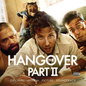 The Hangover, Pt. II (Original Motion Picture Soundtrack) album
