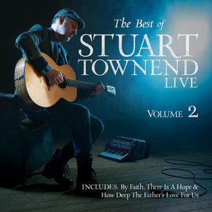 The Best of Stuart Townend, Volume 2 (Live) Albumcover