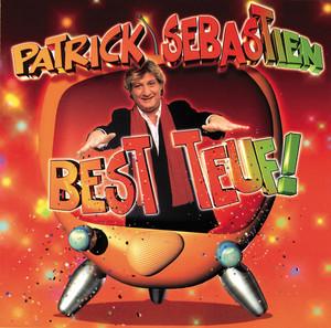 Best Teuf - Patrick Sébastien
