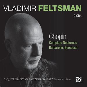 Chopin: Complete Noctures, Barcarolle, Berceuse Albümü