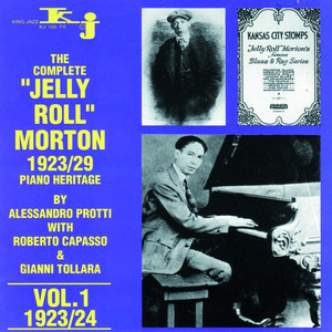The Complete Jelly Roll Morton Piano Heritage, Vol.1 - 1923/24