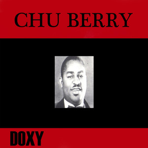 Chu Berry and His