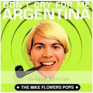 Don't Cry for Me Argentina (Deluxe Edition)