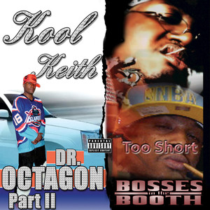 Bosses in the Booth & Dr. Octagon 2 (Deluxe Edition)