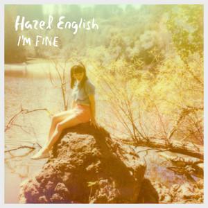 I'm Fine - Hazel English