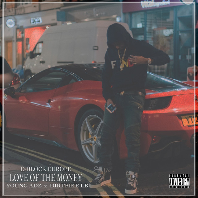 Love of the Money (feat. Young Adz & Dirtbike Lb)