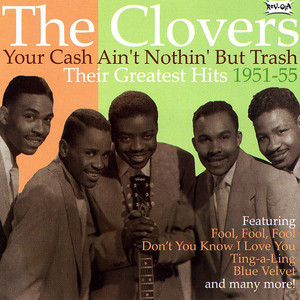 Your Cash Ain't Nothing But Trash - Their Greatest Hits 1951-55 album