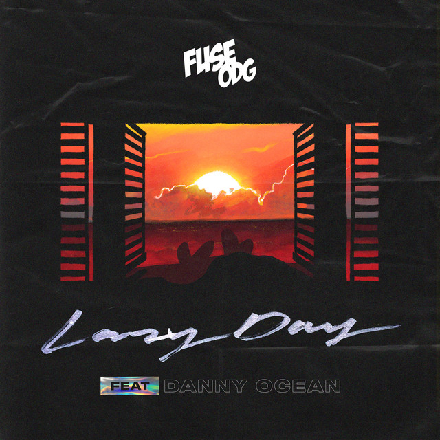 Fuse ODG & Danny Ocean - Lazy Day (feat. Danny Ocean) cover