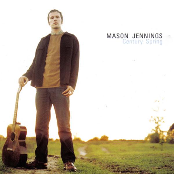 Mason Jennings Century Spring album cover