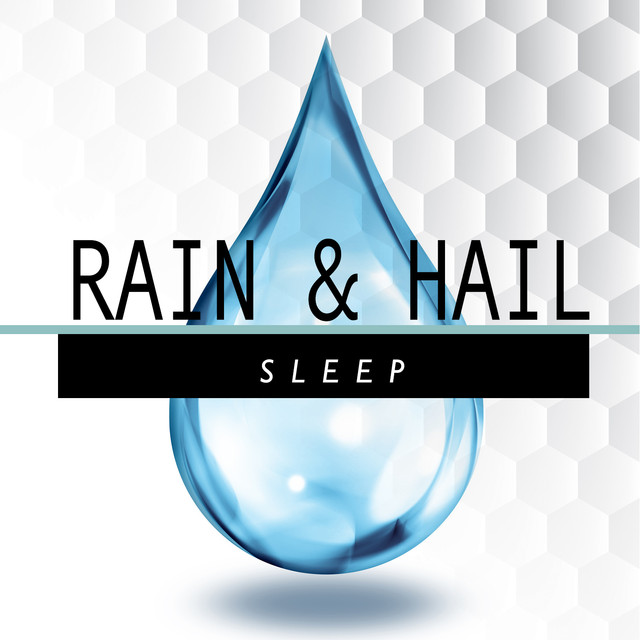 Rain and Hail: Sleep Albumcover