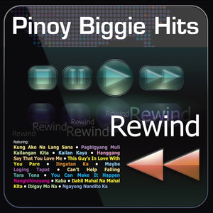 Pinoy Biggie Hits Rewind - Wency Cornejo