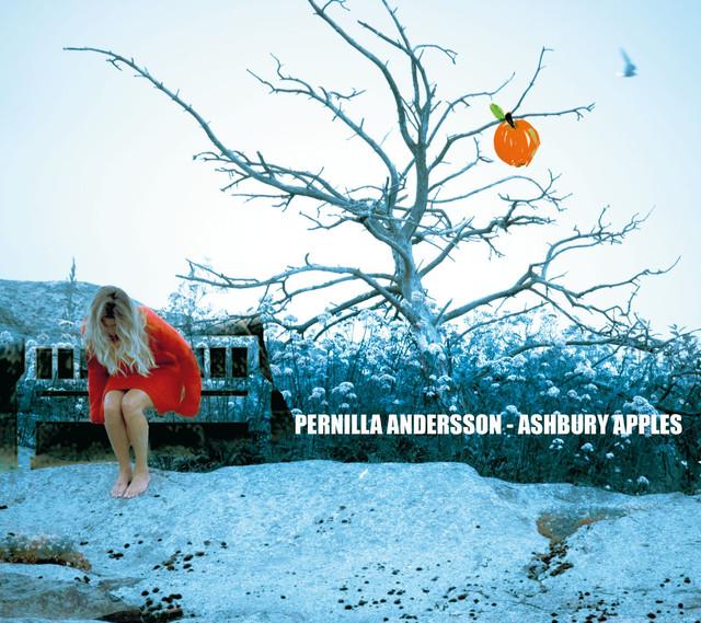 Skivomslag för Pernilla Andersson: Ashbury Apples