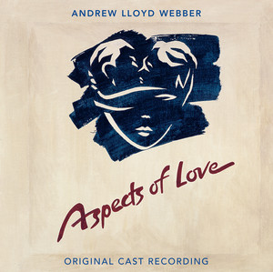 Aspects Of Love (Original London Cast Recording / 2005 Remaster) Albumcover