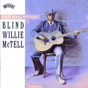 The Definitive Blind Willie McTell album