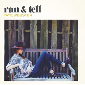 Album cover for run & tell by Faye Webster