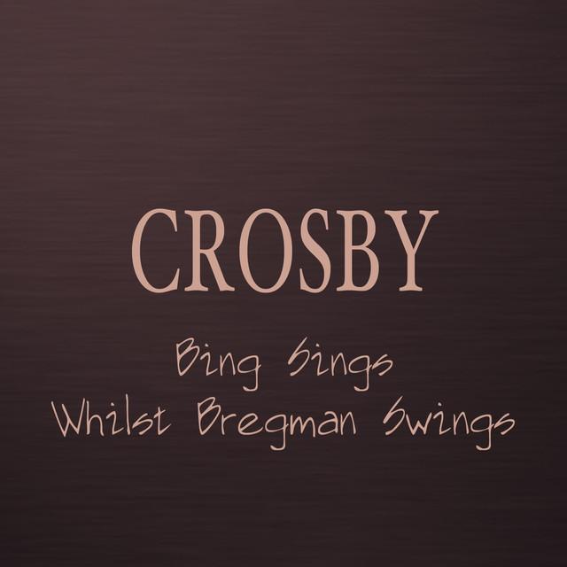 Bing Sings Whilst Bregman Swings