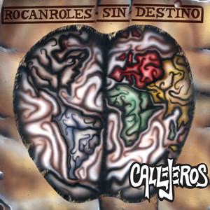 Rocanroles Sin Destino - CALLEJEROS