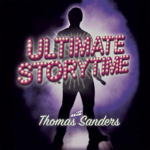 Ultimate Storytime - Thomas Sanders