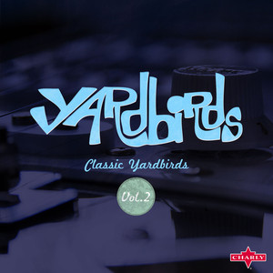 Classic Yardbirds Vol.2