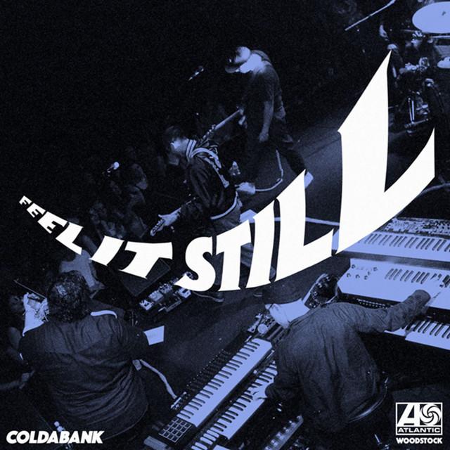 Feel It Still (Coldabank Remix)