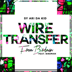 Wire Transfer from Birdman (feat. Birdman)