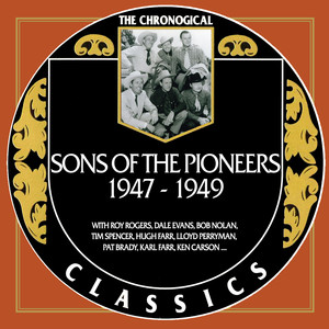 Sons Of The Pioneers 1947-1949