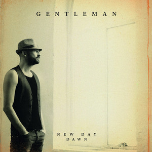 New Day Dawn - Gentleman