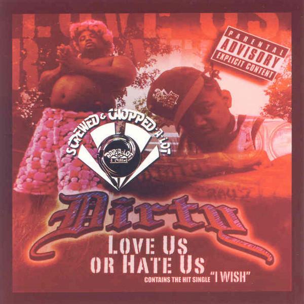 Love Us or Hate Us (Screwed)
