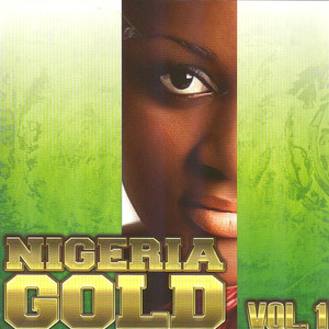 Nigeria Gold (YouTube) album