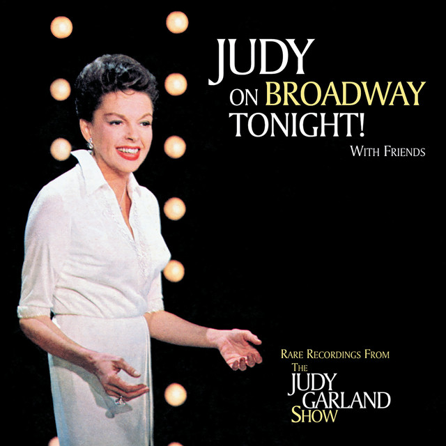 Together Wherever We Go - Live, a song by Judy Garland, Liza