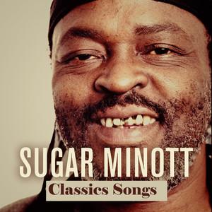 Sugar Minott: Classics Songs