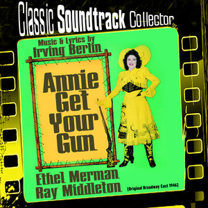 Annie Get Your Gun (Original Broadway Cast 1946) album