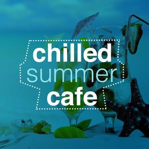 Chilled Summer Cafe Albumcover