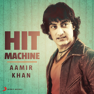 Aamir Khan: Hit Machine Albümü