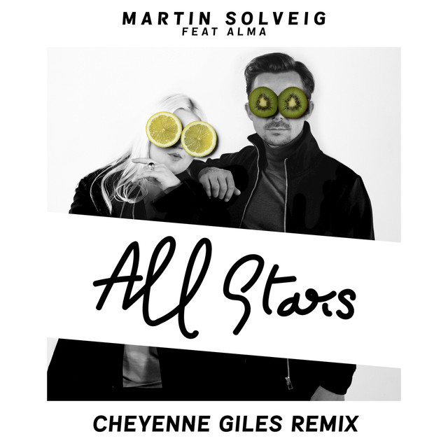 All Stars (Cheyenne Giles Remix)