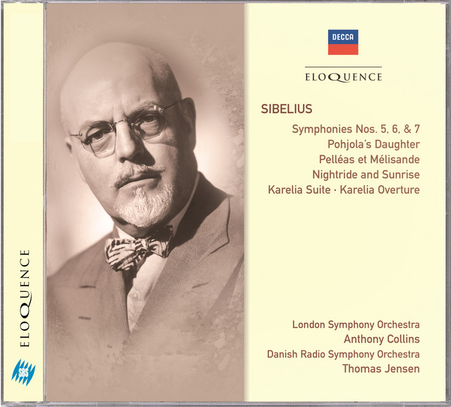 Sibelius: Symphonies 5, 6 & 7; Pohjola's Daughter; Pelléas et Mélisande