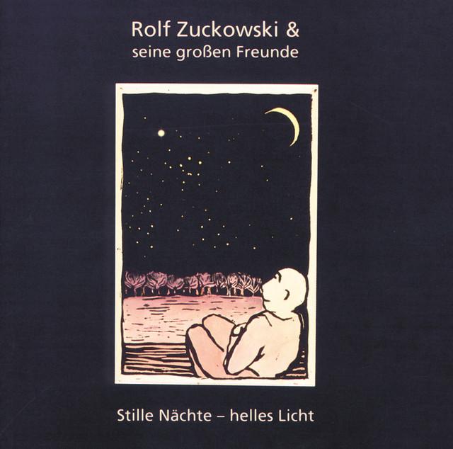 Rolf Zuckowski Weihnachtslieder Texte.Rolf Zuckowski Stille Nachte Helles Licht Songtexte